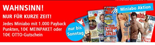 image356 Viele Probeabos dank 1000 Paypack oder 10€ Meinpaket/Otto Gutschein mit Gewinn lesen