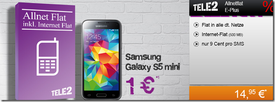 image238 Tele 2 im ePlus Netz (Flat alle Netze + 500MB Datenflat) inkl. gratis Samsung S5 Mini für 17,45€/Monat