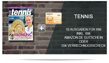 """Bild zu 10 Ausgaben der Zeitschrift """"Tennis Magazin"""" für 68€ inkl. 60€ Amazon Gutschein (oder 55€ Scheck) als Prämie"""