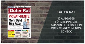 """Bild zu [nur 50x] 12 Ausgaben der Zeitschrift """"Guter Rat"""" für 36€ + 35€ Verrechnungsscheck"""