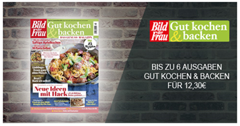 """Bild zu Jahresabo (6 Ausgaben) der Zeitschrift """"BILD der FRAU Gut kochen & backen"""" für 12,30€ (endet automatisch)"""
