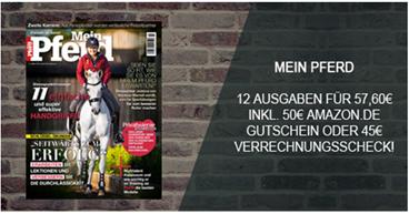 """Bild zu 12 Ausgaben der Zeitschrift """"Mein Pferd"""" für 57,60€ + 50€ Amazon Gutschein oder 45€ Verrechnungsscheck für den Werber"""
