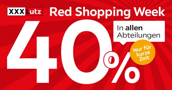 Bild zu XXXLutz: 40% Rabatt in allen Abteilungen in der Red Shopping Week
