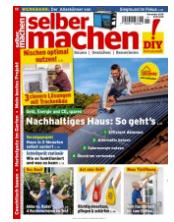 """Bild zu [nur noch heute] Jahresabo (12 Ausgaben) der Zeitschrift """"selber machen"""" ab 45,40€ + bis zu 45€ als Prämie"""
