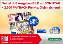Bild zu 8 Ausgaben der BILD am Sonntag für 18€ + 2.500 Payback Punkte (Wert 25€)