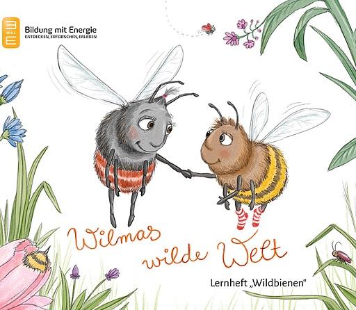 """Bild zu Kostenloses Lernheft Wilmas wilde Welt """"Wildbienen"""""""