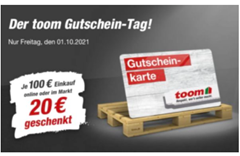 Bild zu Toom Baumarkt: am Freitag den 01.10.2021 je 100€ Einkaufswert einen 20€ Gutschein erhalten